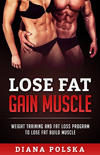 Building Muscle Losing Fat Images