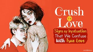 Infatuation Signs And Symptoms Scenes